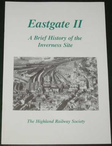 Eastgate II - A Brief History of the Inverness Site, by John Allison, Keith Fenwick and Neil Sinclair